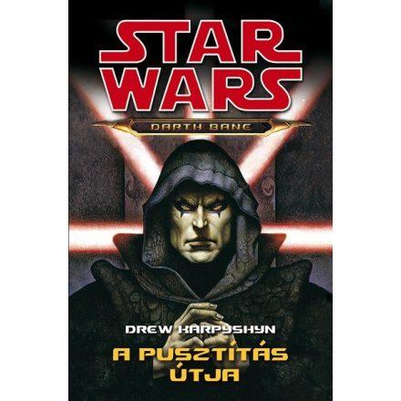 Star Wars - Darth Bane: A Pusztítás útja (Regény)