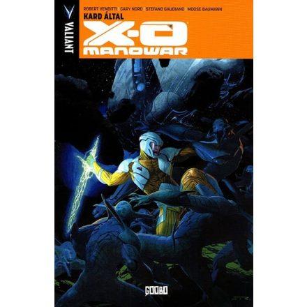 Következő rész » X-O Manowar #1 - Kard által